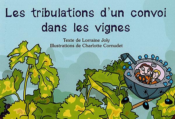 Les tribulations d'un convoi dans les vignes : les travaux d'enseignants chercheurs de l'IUVV valorisés dans un livre jeunesse